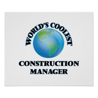 World's coolest Construction Manager Print