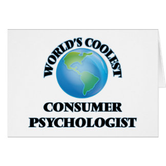 World's coolest Consumer Psychologist Greeting Card