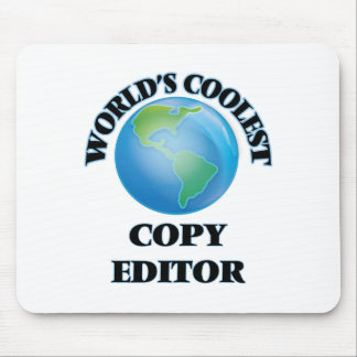 World's coolest Copy Editor Mouse Pads