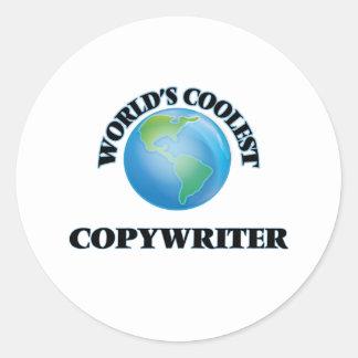World's coolest Copywriter Round Stickers