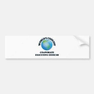 World's coolest Corporate Executive Officer Bumper Sticker