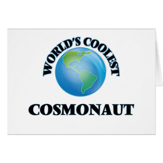 World's coolest Cosmonaut Greeting Card