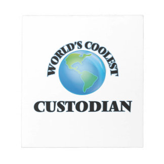 World's coolest Custodian Notepad
