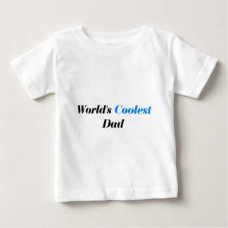 World's coolest dad baby T-Shirt