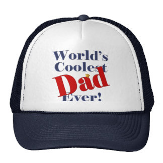 World's Coolest Dad Ever Father's Day Gift Hat