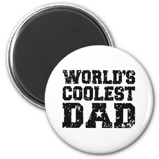 World's Coolest Dad Refrigerator Magnets