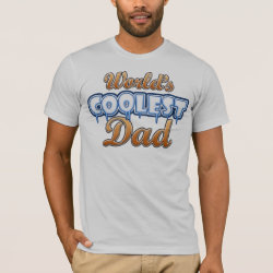 Men's Basic American Apparel T-Shirt with World's Coolest Dad design