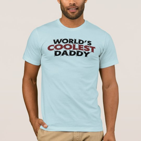 Worlds Coolest Daddy T-Shirt