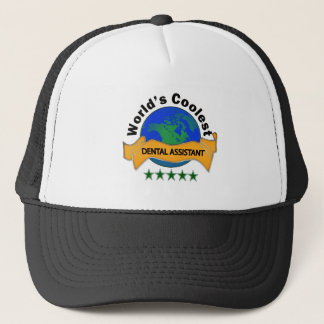 World's Coolest Dental Assistant Trucker Hat