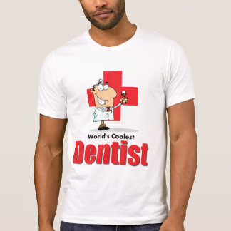 World's Coolest Dentist T-Shirt