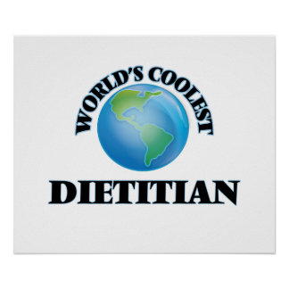 World's coolest Dietitian Posters