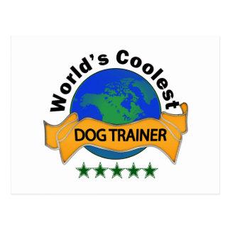 World's Coolest Dog Trainer Postcard