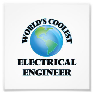 wORLD'S COOLEST eLECTRICAL eNGINEER Photographic Print