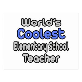 World's Coolest Elementary School Teacher Postcards