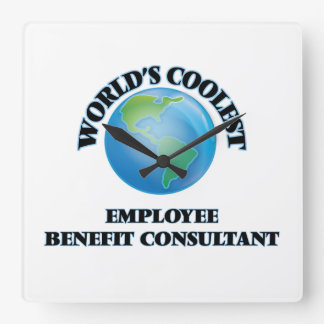 wORLD'S COOLEST eMPLOYEE bENEFIT cONSULTANT Square Wall Clock