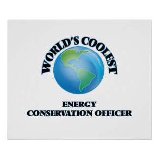 World's coolest Energy Conservation Officer Poster