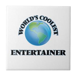 World's coolest Entertainer Tiles