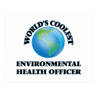 World's coolest Environmental Health Officer Post Cards