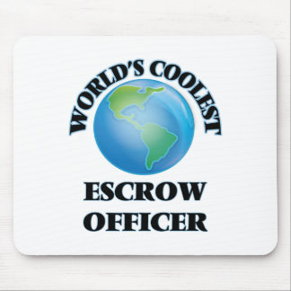 World's coolest Escrow Officer Mousepad