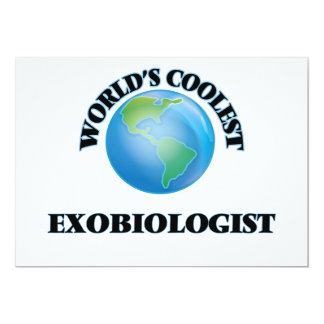World's coolest Exobiologist 5x7 Paper Invitation Card
