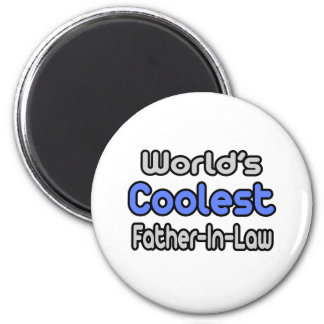 World's Coolest Father-In-Law Magnet