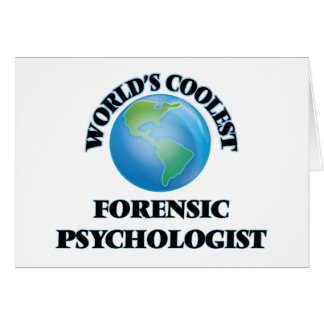 World's coolest Forensic Psychologist Greeting Card