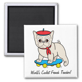 World's Coolest French Teacher! 2 Inch Square Magnet