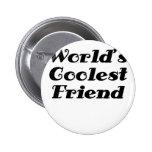 Worlds Coolest Friend Button