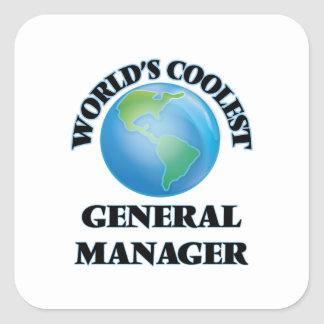 World's coolest General Manager Square Sticker