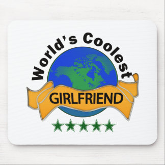 World's Coolest Girlfriend Mouse Pad