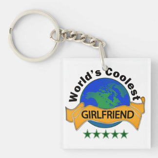 World's Coolest Girlfriend Single-Sided Square Acrylic Keychain
