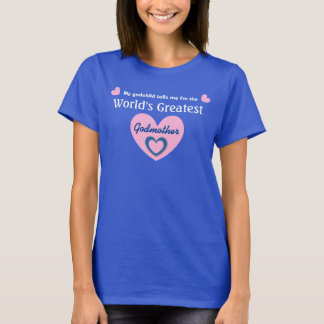 World's COOLEST Godmother PINK Heart V22 T-Shirt