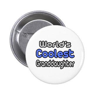 World's Coolest Granddaughter 2 Inch Round Button