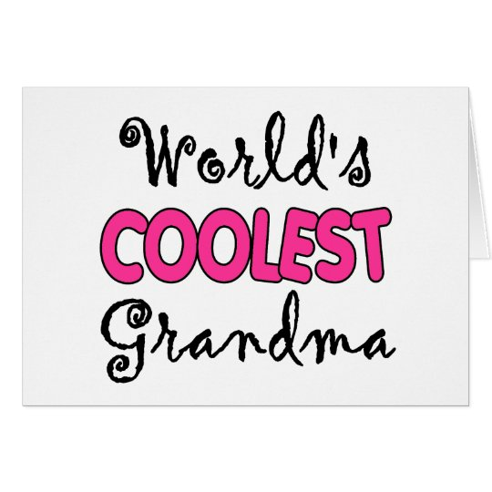 World's Coolest Grandma Card