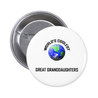 World's Coolest Great Granddaughters 2 Inch Round Button
