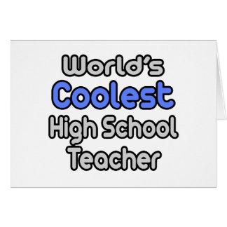 World's Coolest High School Teacher Cards
