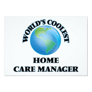World's coolest Home Care Manager Personalized Invite