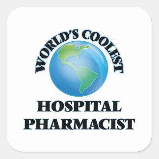 World's coolest Hospital Pharmacist Square Sticker