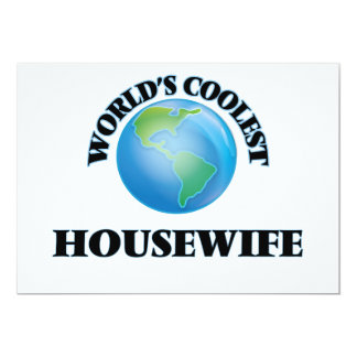 """World's coolest Housewife 5"""" X 7"""" Invitation Card"""