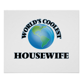 World's coolest Housewife Poster