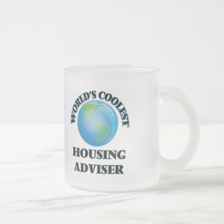 World's coolest Housing Adviser 10 Oz Frosted Glass Coffee Mug