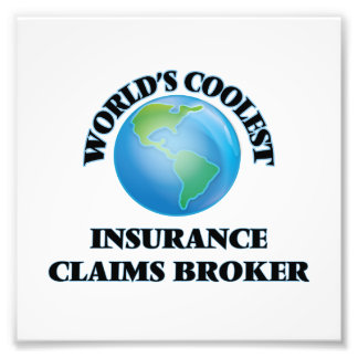 World's coolest Insurance Claims Broker Art Photo