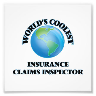 World's coolest Insurance Claims Inspector Photo Art