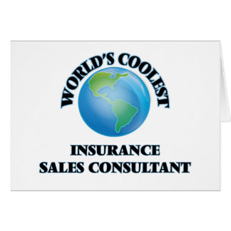 World's coolest Insurance Sales Consultant Greeting Card