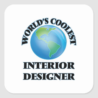 World's coolest Interior Designer Square Sticker