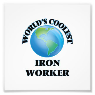 World's coolest Iron Worker Photo Print