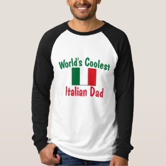World's Coolest Italian Dad Tee Shirt