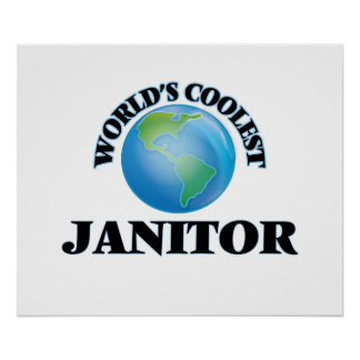 World's coolest Janitor Poster