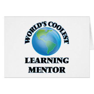 World's coolest Learning Mentor Stationery Note Card