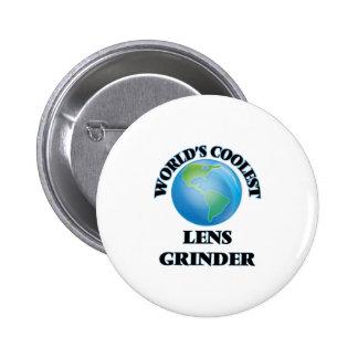 World's coolest Lens Grinder Pinback Buttons